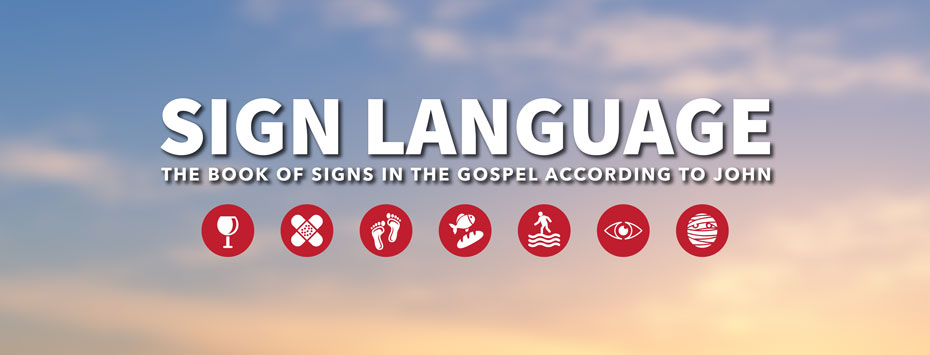 Sermon Series: Sign Language